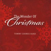 The Wonder of Christmas — Tommy Coomes Band