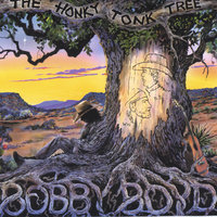 The Honky Tonk Tree — Bobby Boyd