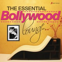 The Essential Bollywood Lounge — сборник