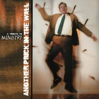 A Tribute To Ministry: Another Prick In The Wall — Various Artists - Invisible Records