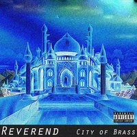 City of Brass — Reverend