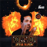 Folk You — Avtar Maniac
