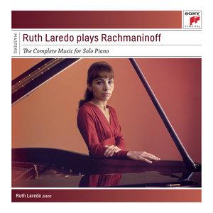 Ruth Laredo - Morceaux de fantaisie, Op. 3: Sérénade in B-Flat Minor (Rev. Ed. 1940)