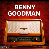 H.o.t.S Presents : The Very Best of  Benny Goodman, Vol. 1 — Benny Goodman