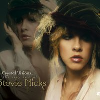 Crystal Visions...The Very Best Of Stevie Nicks — Stevie Nicks