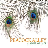Peacock Alley: A Jazz Collection, Vol. 20 — сборник