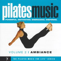 Pilates Music, Vol. 2: Ambiance — The Uptown Maestros