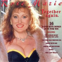 Together Again — Rose-Marie