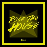 Rock the House, Vol. 1 — сборник