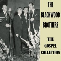 The Gospel Collection — The Blackwood Brothers