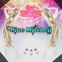 Get The Best Collection — Blue Mitchell