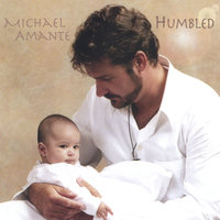 Humbled — Michael Amante