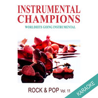 Rock & Pop Vol. 11 Karaoke — Instrumental Champions