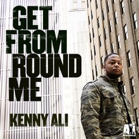 Get from Round Me — Kenny Ali