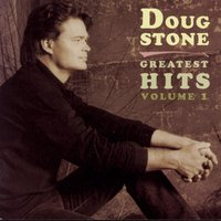 Greatest Hits — Doug Stone