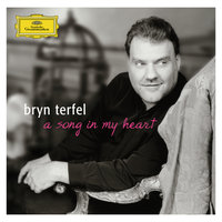 A Song in my Heart — Bryn Terfel