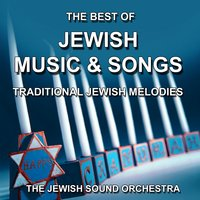 Jewish Music and Songs — The Jewish Sound Orchestra