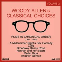 Woody Allen's Classical Choices, Vol. 2: 1982 - 1988 — Феликс Мендельсон