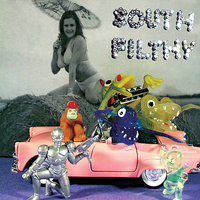 Crackin' Up — South Filthy