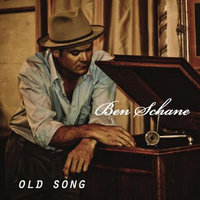 Old Song — Ben Schane