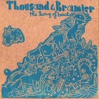 The sway of beasts — Thousand, Thousand, Bramier, Bramier