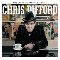 The Last Temptation of Chris — Chris Difford