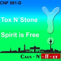 Spirit Is Free — Tox N´Stone