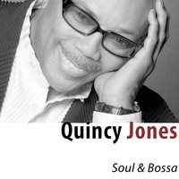 Soul & Bossa — Quincy Jones