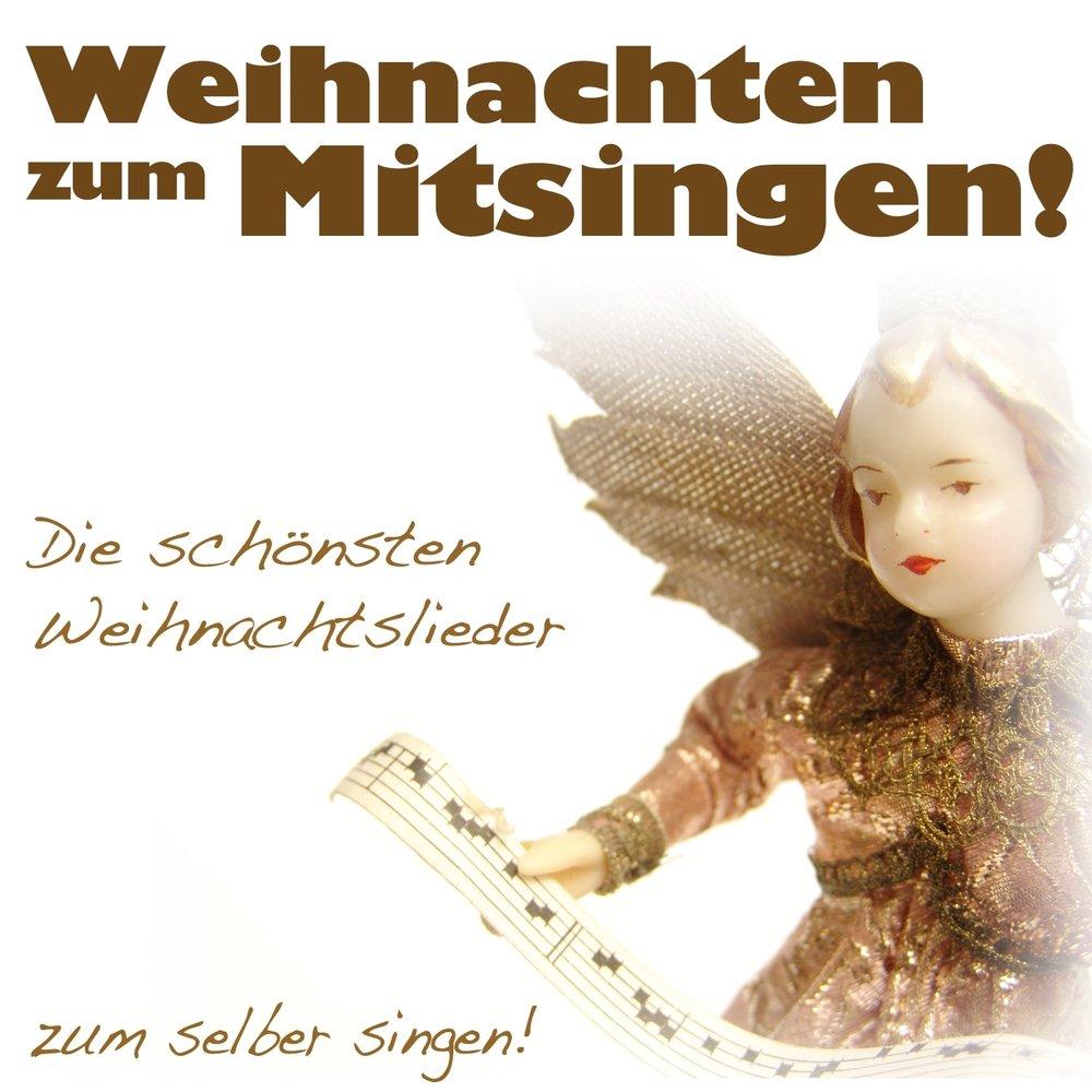 Weihnachten zum Mitsingen - Die schönsten Weihnachtslieder zum ...