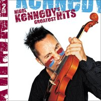 Kennedy's Greatest Hits — Nigel Kennedy