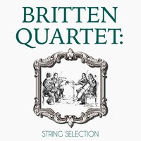 Britten Quartet: String Selection — Britten Quartet