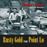 Rusty Gold from Point Lo — The Mama~Dukes