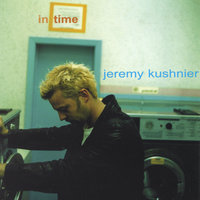 In Time — Jeremy Kushnier