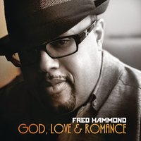 God, Love & Romance — Fred Hammond