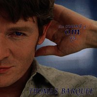 The Sound of Om — Thomas Barquee