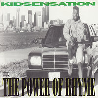 The Power of Rhyme — Kid Sensation