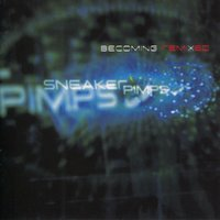 Becoming Remixed — Sneaker Pimps
