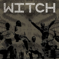 Witch: We Intend to Cause Havoc! — Witch