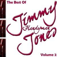 The Best Of Jimmy 'Handyman' Jones Volume 2 — Jimmy 'Handyman' Jones