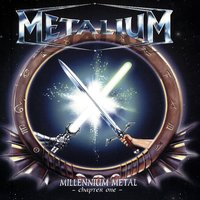 Millenium Metal - Chapter One — Metalium