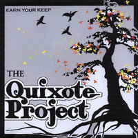 Earn Your Keep — The Quixote Project
