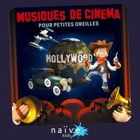 Musiques de cinema pour petites oreilles — Jean-françois Alexandre, Capucine Fourleignie, Orchestre Philharmonique de Prague, Hollywood Session Group, The John Barry Seven and Orchestra, Studio Group, Gene Kelly, Tugan Sokhiev, Orchestre Du Capitole De Toulouse, Anton Karas