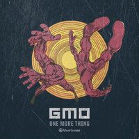 One More Thing — GMO