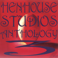 Hen House Studios Anthology 3, 2003 — Hen House Studios Anthology 3, 2003