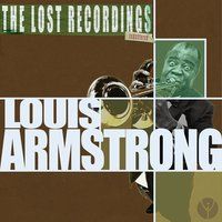 Louis Armstrong: The Lost Recordings — Louis Armstrong