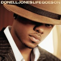 Life Goes On — Donell Jones