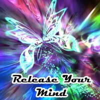 Release Your Mind — Tranquil Music Sound Of Nature, Healing Yoga Meditation Music Consort, Guided Meditation