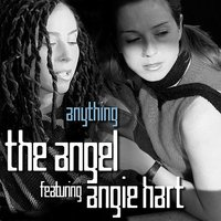 Anything - Featuring Angie Hart — The Angel