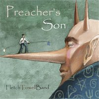 Preacher's Son — Fletch Towell Band