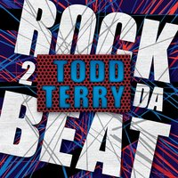 Back 2 da Beat — Todd Terry